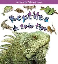 Reptiles_de_Todo_Tipo