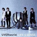 LIFE 6 SENSE UVERworld