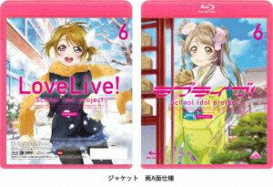 ラブライブ! 2nd Season 6【Blu-ray】 [ 新田恵海 ]