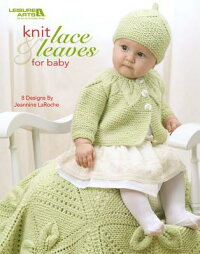 KnitLace&LeavesforBaby(LeisureArts#4577)