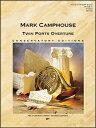 【輸入楽譜】キャンプハウス, Mark: ツイン・ポーツ序曲: フルスコア [ キャンプハウス, Mark ]