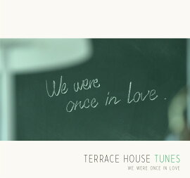 TERRACE��HOUSE��TUNES-We��were��once��in��love (�������� CD��DVD)
