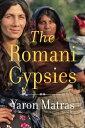 The Romani Gypsies ROMANI GYPSIES