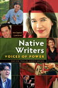Native Writers: Voices of Power NATIVE WRITERS VOICES OF POWER (Native Trailblazers) [ Kim Sigafus ]