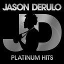 【輸入盤】Platinum Hits [ Jason Derulo ]