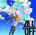 リフレインボーイ (アニメ盤 CD+DVD) [ ALL OFF ]