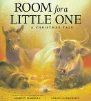 Room for a Little One: A Christmas Tale ROOM FOR A LITTLE 1 [ Martin Waddell ]
