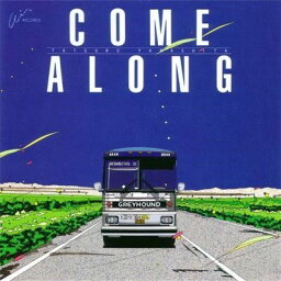 COME ALONG [ <strong>山下達郎</strong> ]