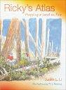 Ricky's Atlas: Mapping a Land on Fire [ Judith L. Li ]