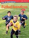 Deportes Espectaculares: Futbol Bandera: Resta (Spectacular Sports: Flag Football: Subtraction) (Spa SPA-DEPORTES ESPECTACULARES (Mathematics Readers)