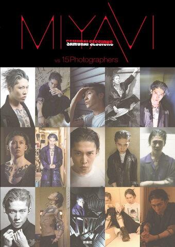 MIYAVI SAMURAI SESSIONS vs 15 Photographers [ MIYAVI ]