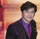 My Favorite Songs [ 石丸幹二 ]