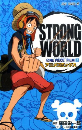 ONE PIECE FILM STRONG WORLD�ʾ��