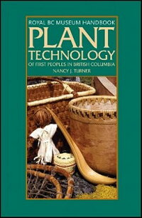 PlantTechnologyofFirstPeoplesinBritishColumbia