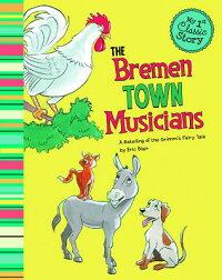 TheBremenTownMusicians:ARetellingoftheGrimm'sFairyTale[EricBlair]