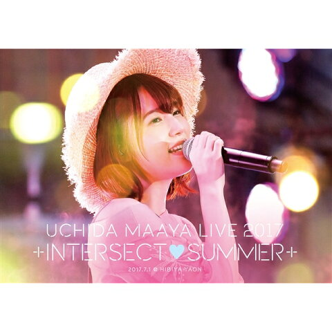 LIVE 2017 +INTERSECT□SUMMER+【Blu-ray】 [ 内田真礼 ]