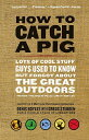 楽天楽天ブックスHow to Catch a Pig: Lots of Cool Stuff Guys Used to Know But Forgot about the Great Outdoors [ Denis Boyles ]