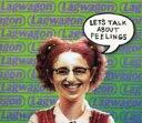 【輸入盤】Let's Talk About Feelings [ Lagwagon ]