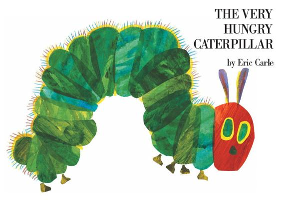 The Very Hungry Caterpillar VERY HUNGRY CATERPILLAR (Rise and Shine) [ Eric Carle ]