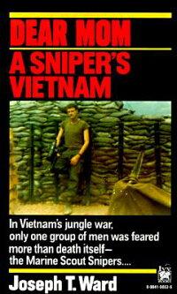 Dear_Mom��_A_Sniper��s_Vietnam