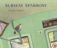 SubwaySparrow[LeylaTorres]