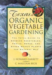 Texas_Organic_Vegetable_Garden