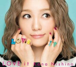 LOVE it (初回限定盤 CD+DVD) [ <strong>西野カナ</strong> ]