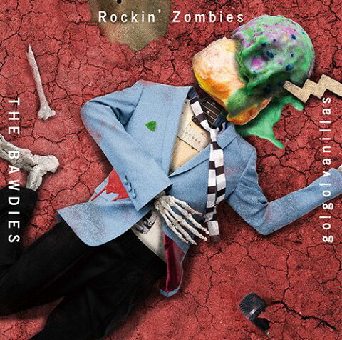 Rockin' Zombies (期間限定盤 CD+DVD) [ THE BAWDIES × go!go!vanillas ]
