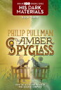 The Amber Spyglass AMBER SPYGLASS (His Dark Materials (Paperback)) [ Philip Pullman ]
