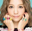 LOVE it [ 西野カナ ]...