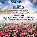 室内乐 - ハリス:冬の暖かい日 室内楽作品集 [ オムニバス ]
