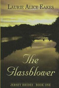 TheGlassblower