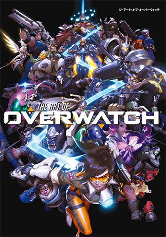 ジ・アート・オブ・オーバーウォッチ (G-NOVELS) [ Blizzard Entertainment ]