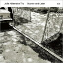 Modern - 【輸入盤】Sooner & Later [ Julia Hulsmann ]