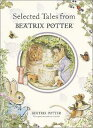Selected Tales from Beatrix Potter SEL TALES FROM BEATRIX POTTER (Potter) [ Beatrix Potter ]