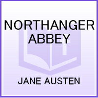 NORTHANGER ABBEY(A)