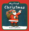 My First Christmas MY 1ST XMAS-BOARD [ Tomie dePaola ]