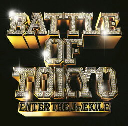 BATTLE OF TOKYO 〜ENTER <strong>THE</strong> Jr.<strong>EXILE</strong>〜 (CD+DVD) [ GENERATIONS,<strong>THE</strong> <strong>RAMPAGE</strong>,FANTASTICS,BALLISTIK BOYZ <strong>from</strong> <strong>EXILE</strong> <strong>TRIBE</strong> ]