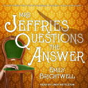 Mrs. Jeffries Questions the Answer MRS JEFFRIES QUES THE ANSW 6D (Mrs. Jeffries) [ Emily Brightwell ]