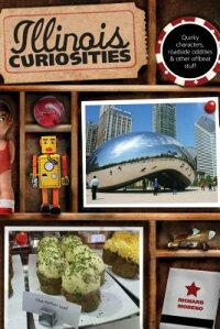 Illinois_Curiosities��_Quirky_C