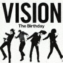 VISION The Birthday