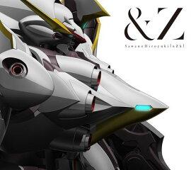 &Z (����������ꥢ�˥���)