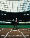 NANA MIZUKI LIVE DIAMONDFEVERBlu-ray   