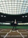 NANA MIZUKI LIVE DIAMONDFEVER   