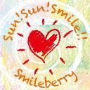 Sun!Sun!Smile!! [ Smileberry ]