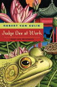 Judge Dee at Work: Eight Chinese Detective Stories JUDGE DEE AT WORK (Judge Dee Mysteries)