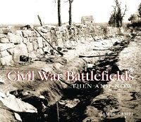 Civil_War_Battlefields_Then_an