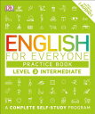 English for Everyone: Level 3: Ntermediate, Practice Book ENGLISH FOR EVERYONE LEVEL 3 (English for Everyone) DK