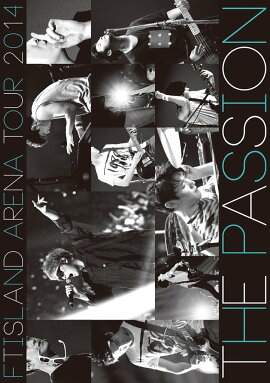 ��ARENA TOUR 2014 -The Passion-��FTISLAND