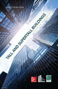 Tall and Super Tall Buildings: Planning and Design TALL & SUPER TALL BUILDINGS